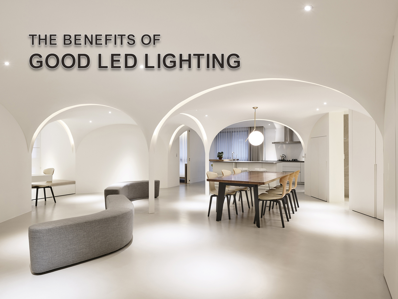 The Benefits Of Good LED Lighting