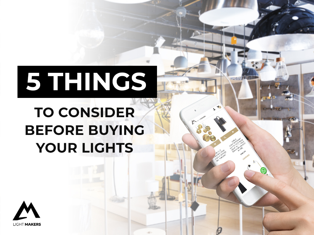 For New Homeowners: 5 Things to Consider Before Buying Your Lights